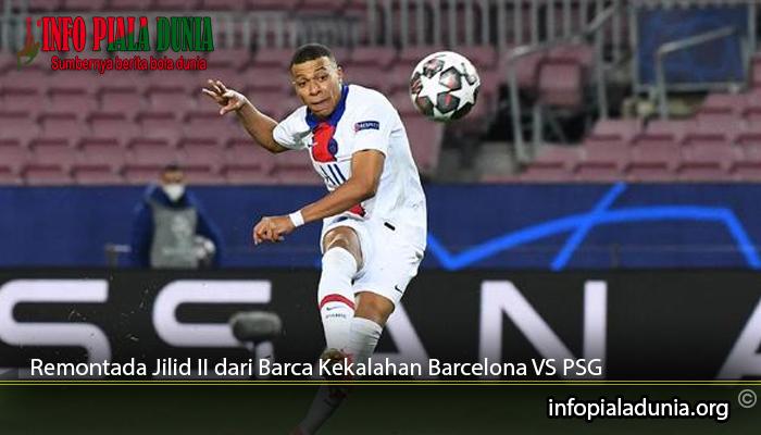 Remontada-Jilid-II-dari-Barca-Kekalahan-Barcelona-VS-PSG