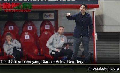 Takut-Gol-Aubameyang-Dianulir-Arteta-Deg-degan