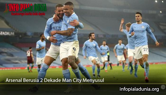 Arsenal-Berusia-2-Dekade-Man-City-Menyusul