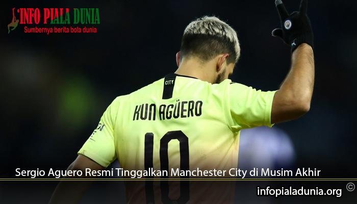 Sergio-Aguero-Resmi-Tinggalkan-Manchester-City-di-Musim-Akhir