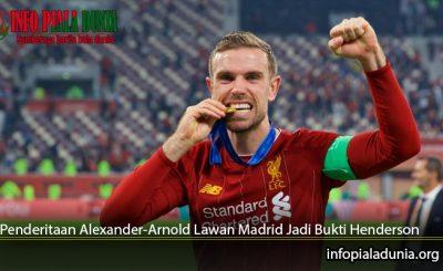 Penderitaan-Alexander-Arnold-Lawan-Madrid-Jadi-Bukti-Henderson