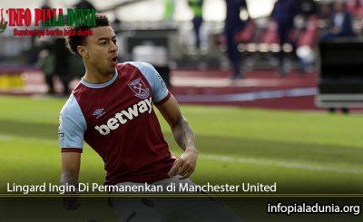 Lingard Ingin Di Permanenkan di Manchester United