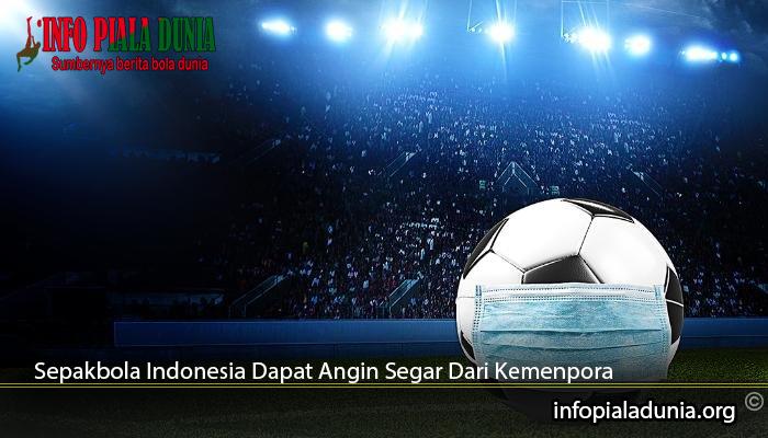 Sepakbola Indonesia Dapat Angin Segar Dari Kemenpora