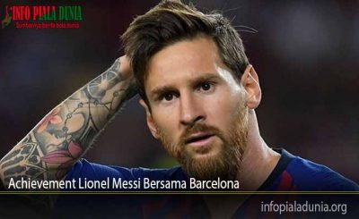 Achievement Lionel Messi Bersama Barcelona