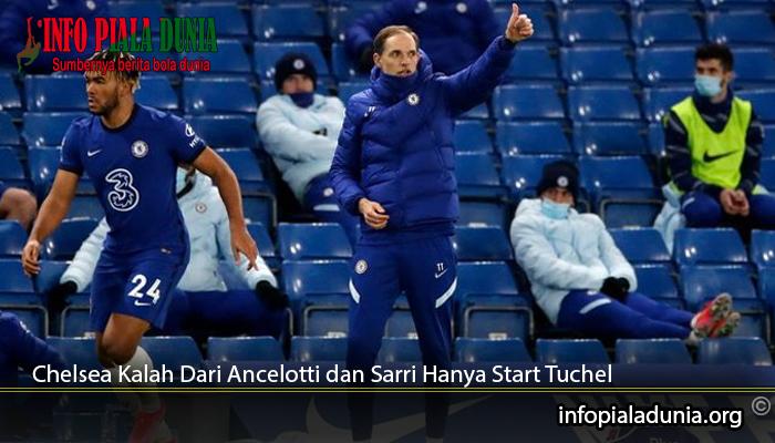 Chelsea-Kalah-Dari-Ancelotti-dan-Sarri-Hanya-Start-Tuchel