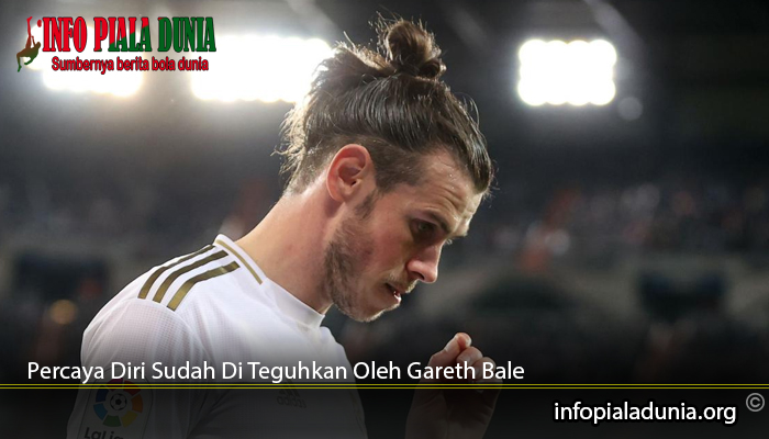 Menjadi-Percaya-Diri-Sudah-Di-Teguhkan-Oleh-Gareth-Bale