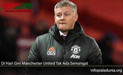 Di-Hari-Gini-Manchester-United-Tak-Ada-Semangat