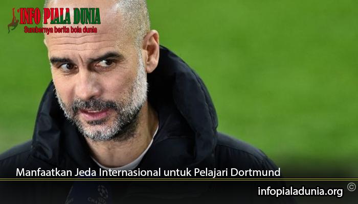 Manfaatkan-Jeda-Internasional-untuk-Pelajari-Dortmund