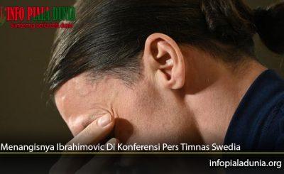 Menangisnya-Ibrahimovic-Di-Konferensi-Pers-Timnas-Swedia