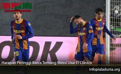 Harapan-Petinggi-Barca-Tentang-Messi-Usai-El-Clasico
