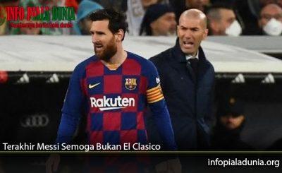 Terakhir-Messi-Semoga-Bukan-El-Clasico