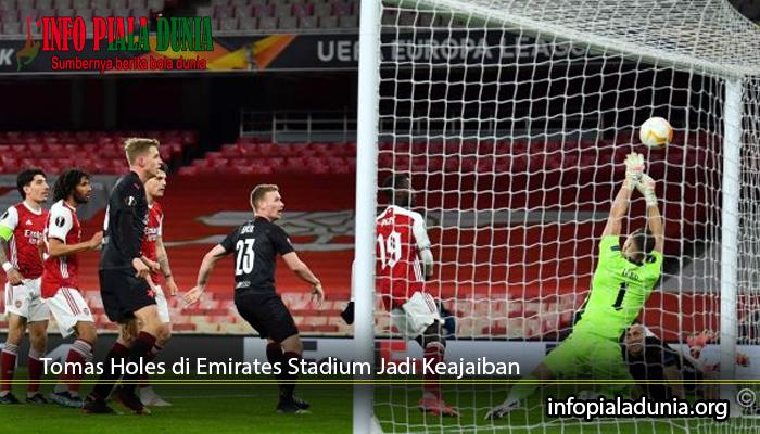 Tomas-Holes-di-Emirates-Stadium-Jadi-Keajaiban